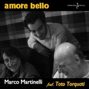Amore bello - Marco Martinelli
